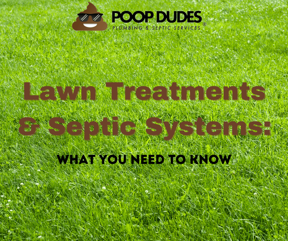 Lawn treatments and septic systems