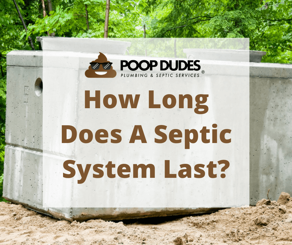 How long does a septic system last, septic tank